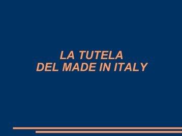 LA TUTELA DEL MADE IN ITALY - CheLab
