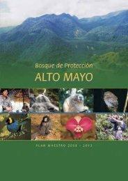 Bosque de Protección Alto Mayo - BlogCdam - Ministerio del Ambiente