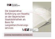 Die kooperative Einführung von Rosetta g an der Bayerischen ...