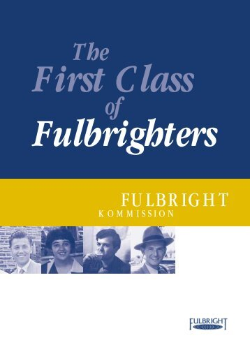 The First Class of Fulbrighters - Fulbright-Kommission
