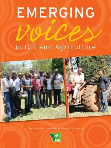 Emerging Voices in ICT and agriculture - CTA Publishing