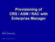 Provisioning of Clusterware – ASM – RAC with ... - Rob Zoeteweij