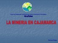 GRUFIDES - Patricia Rojas: Minería en Cajamarca