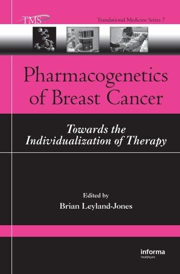 Pharmacogenetics of Breast Cancer - JOHN J. HADDAD, Ph.D.