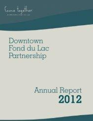 DFP 2012 Annual Report - Downtown Fond du Lac