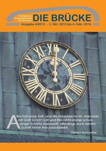 Ausgabe 4/2013 - 2. Okt. 2013 bis 4. Febr. 2014 lles hat seine Zeit ...