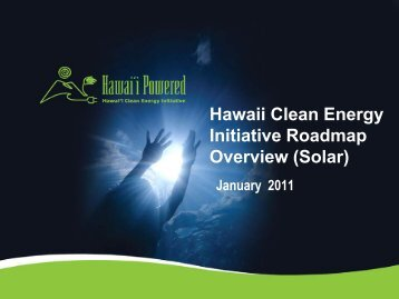 Hawaii Clean Energy Initiative Roadmap Overview (Solar)