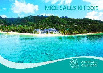 Download & share our MICE Sales Kit here... - Muri Beach Club Hotel