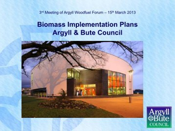 Biomass Implementation Plans Argyll & Bute Council - Wood Energy ...