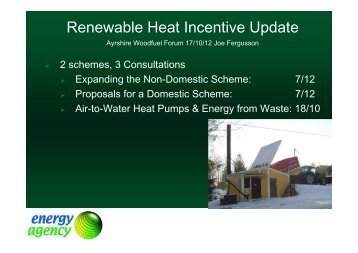 Renewable Heat Incentive Update - Wood Energy Scotland