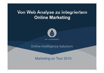 Von Web Analyse zu integriertem Von Web ... - Marketing on Tour