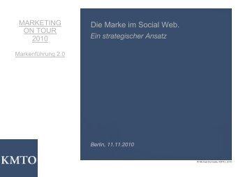 Die Marke im Social Web. - Marketing on Tour