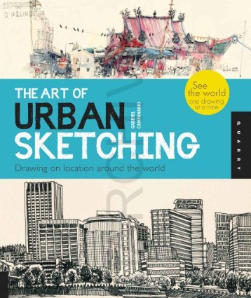 The art of urban sketching - drawing on locatio
