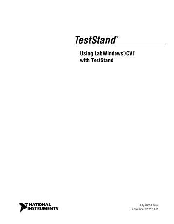 using imaq vision for labwindows  cvi national instruments ni teststand reference manual 2016 teststand reference manual 2014