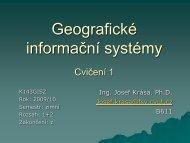 Geografické informační systémy Cvičení
