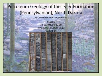 Petroleum Geology of the Tyler Formation - North Dakota Petroleum ...