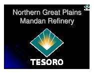Northern Great Plains Mandan Refinery - North Dakota Petroleum ...