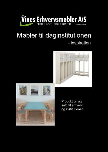 Brochure daginstitutioner.indd - Vines Erhvervsmøbler