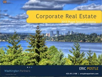 Corporate Real Estate: 2013 Puget Sound Economy - IFMA Seattle