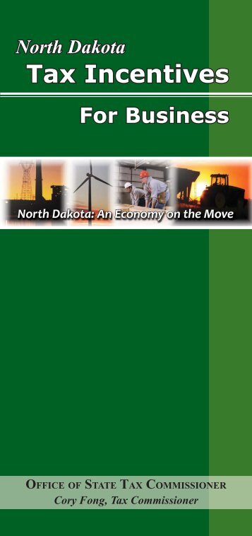 Tax Incentives for Business - 2009 - Williston, North Dakota