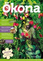 Ökona - das Magazin für natürliche Lebensart: Ausgabe Frühjahr 2015