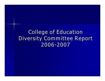 College of Education Diversity Committee Report 2006-2007