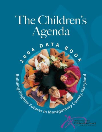 2004 Data Book - Montgomery County Collaboration Council for ...