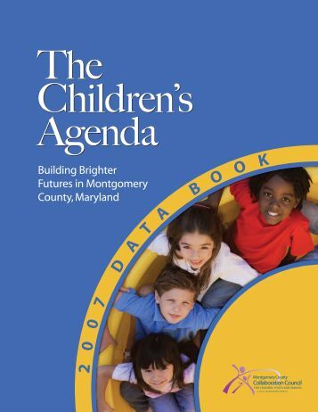 2007 Data Book - Montgomery County Collaboration Council for ...