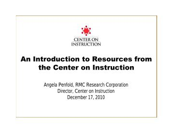 An Introduction to Resources from the Center on Instruction - NCIPP