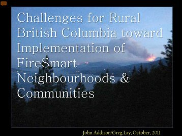 Challenges for Rural British Columbia toward ... - Firewise