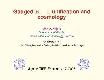 Yajnik - Department of Theoretical Physics