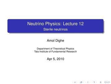 Sterile neutrinos - Department of Theoretical Physics - Tata Institute ...