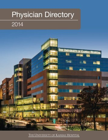 Physician Directory 2013 - The University Of Kansas Hospital