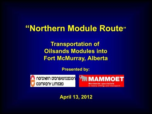 """""""Northern Module Route"""""""