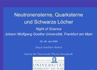 30. Juni 2006: Neutronensterne, Quarksterne - Goethe-Universität