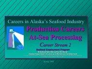 Production Careers At-Sea Processing - Alaska Job Center Network