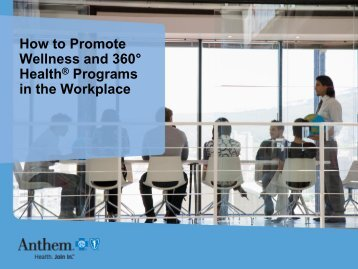 How to Promote Wellness and 360° Health® Programs ... - J.W. Terrill