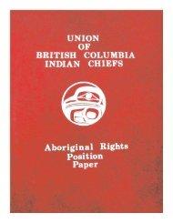 Aboriginal Rights Position Paper, UBCIC (1980) - Union of British ...