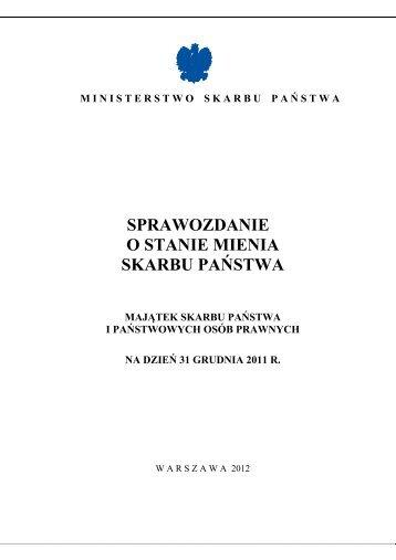 Sprawozdanie o stanie mienia Skarbu Państwa na 31 grudnia 2011 ...