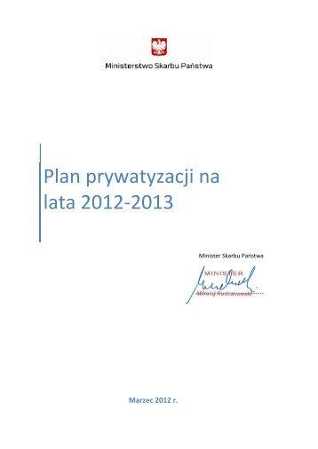 Plan prywatyzacji na lata 2012-2013 - Ministerstwo Skarbu Państwa