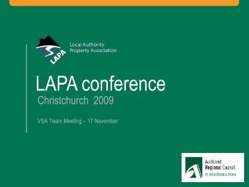 Auckland Regional Council 2009 Conference Summary - LAPA
