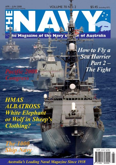 The Navy Vol_70_No_2 Apr 2008 - Navy League of Australia