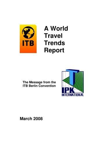 World Travel Trends Report 2008 - Kongres Magazine