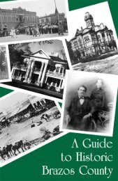 A Guide to Historic Brazos County - Brazos Heritage Society