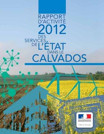 Rapport d'activité Calvados 2012 - Les services de l'État dans le ...