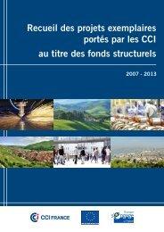 Recueil des projets exemplaires portés par les CCI au titre des ...