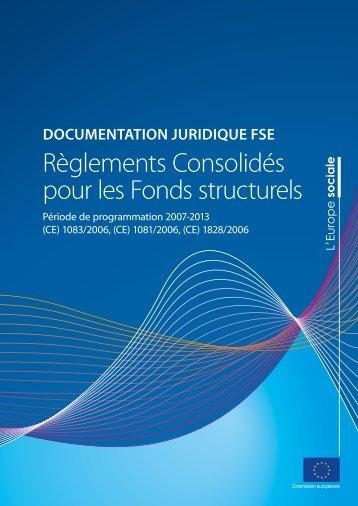 Règlements Consolidés pour les Fonds structurels - Europe en ...