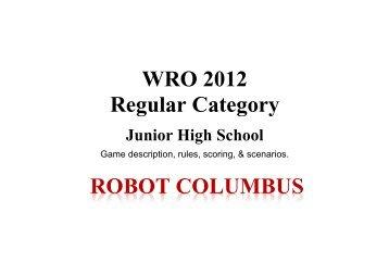 WRO 2012 Regular Category ROBOT COLUMBUS