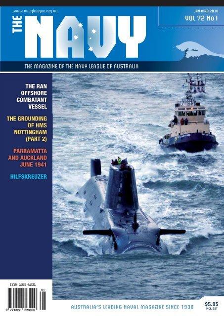 JAN-MAR 2010 VOL 72 No1 - Navy League of Australia