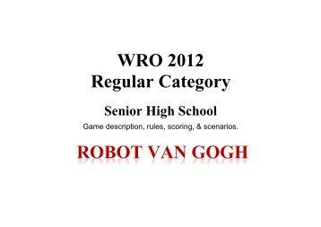 WRO 2012 Regular Category ROBOT VAN GOGH